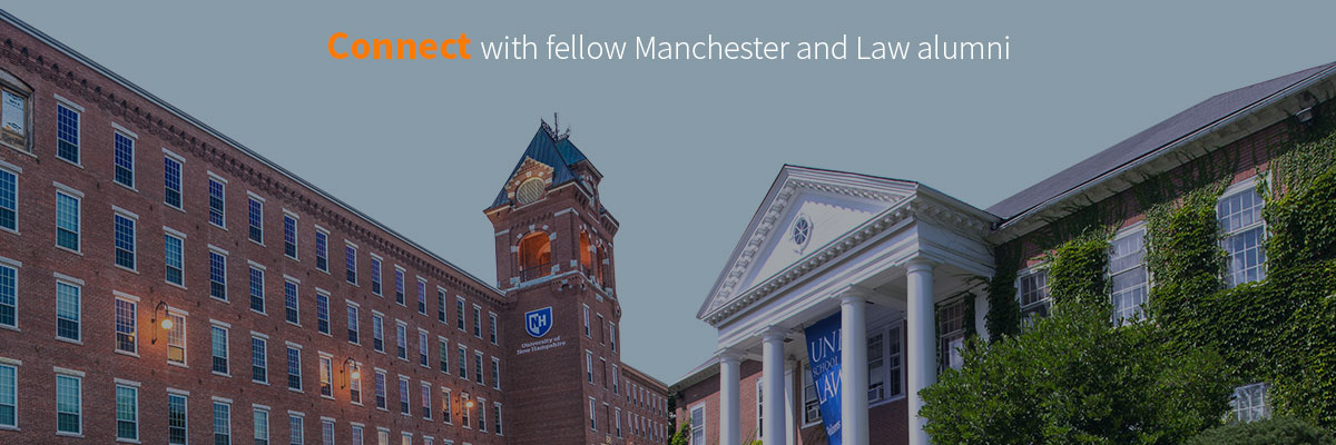 Explore our new pages specifically for UNH Manchester and Law alumni.